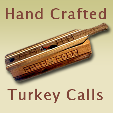 Our Turkey Calls